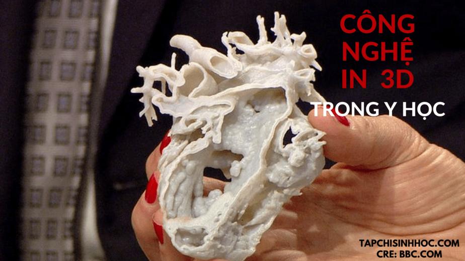 In 3D đang tạo ra phép màu trong y học